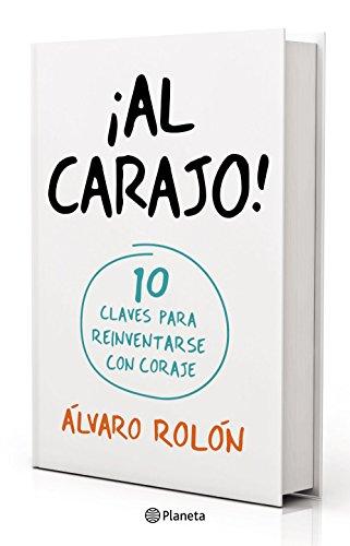 ¡Al Carajo! por Álvaro Rolón