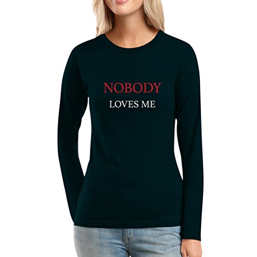 Nobody Loves me Lustiges Päärchenmotiv M/W Frauen Langarm-T-Shirt Schwarz
