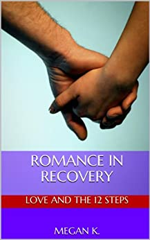 Romance in Recovery (English Edition) par [K., Megan]