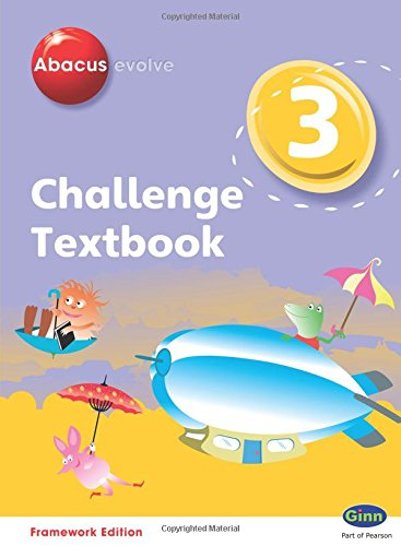 Abacus Evolve Challenge Year 3 Textbook (Abacus Evolve Fwk (2007)Challenge)