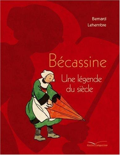 Bcassine : Une lgende du sicle