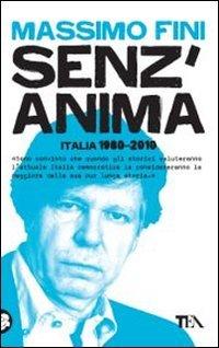 Senz'anima. Italia 1980-2010