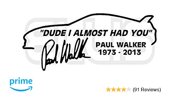 Paul Walker I dont have friends got family Silver Hologram Chrome Stickers Decal