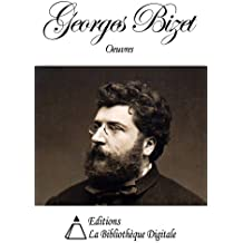 Oeuvres de Georges Bizet (French Edition)