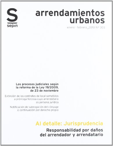 Responsabilidad por daños del arrendador y arrendatario (Cuaderno Jurídico Al Detalle)