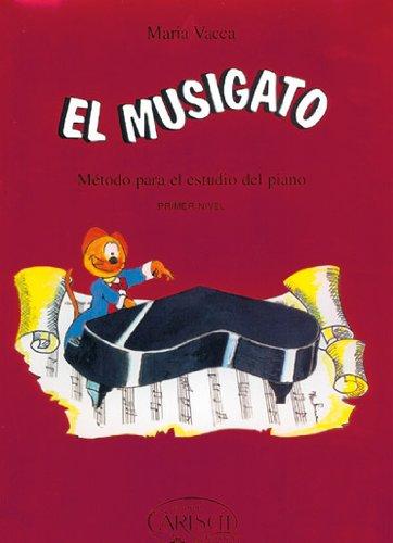 VACCA M. - El Musigato Nivel 1º (Metodo) para Piano