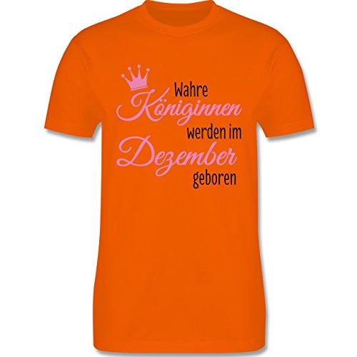 Geburtstag - Wahre Königinnen werden im Dezember geboren - Herren Premium T-Shirt Orange