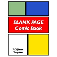 Blank Page Comic Book: Draw Your Own Personalized Comics Template Notebook for Kids
