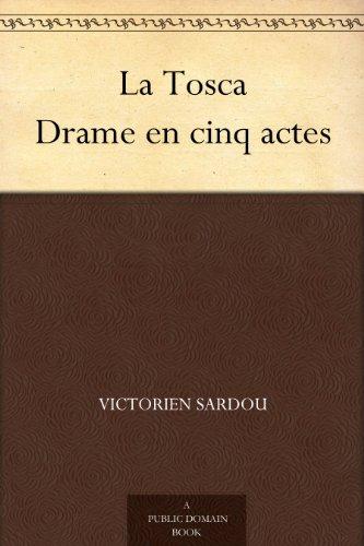 Couverture du livre La Tosca Drame en cinq actes