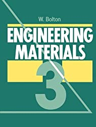 Engineering Materials: Volume 3 by W. Bolton (1988-01-01)