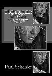 Tödlicher Engel: Kirstmann & Freytag (Vierter Fall)
