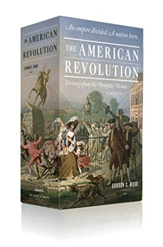 The American Revolution: Writings from the Pamphlet Debate 1764-1776 by Gordon S. Wood (2015-07-28)