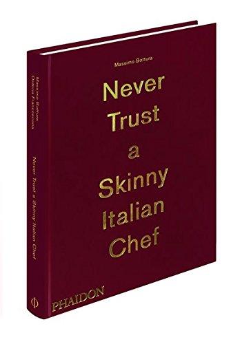 Never Trust A Skinny Italian Chef (Cucina)