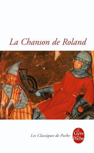 La Chanson de Roland (Le Livre de Poche - Classiques)