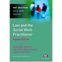 [(Law and the Social Work Practitioner )] [Author: Rodger White] [Jul-2009]