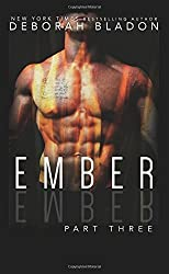 EMBER - Part Three: Volume 3 (The EMBER Series ) by Deborah Bladon (2015-06-19)