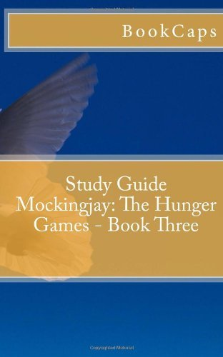 Mockingjay: The Hunger Games - Book Three: A BookCaps Study Guide by BookCaps(2012-02-19)