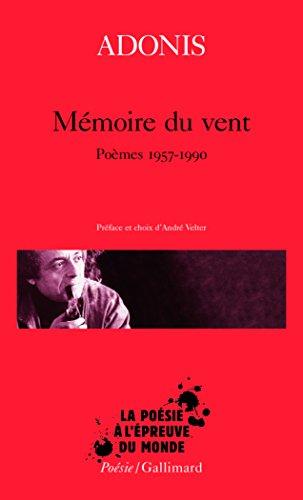 Mémoire du vent: Poèmes 1957-1990