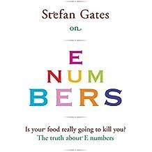 Stefan Gates on E Numbers by Stefan Gates (2010-04-05)