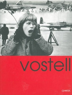 Vostell. I disastri della pace. The disaster of peace.