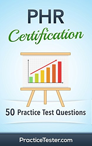 PHR Certification - 50 Practice Test Questions & Answers (English Edition) - Phr Certification Test Practice