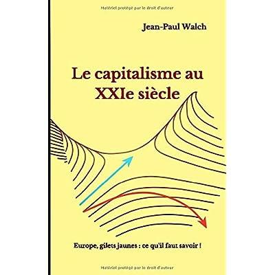 Le capitalisme au XXIe siècle: Europe, gilets jaunes : ce qu'il faut savoir !