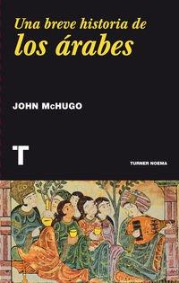 Una Breve Historia De Los Árabes (Noema)