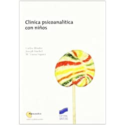 Clínica psicoanalítica con niños (Psicoanálisis. Niños y adolescentes)