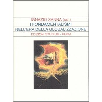I Fondamentalismi Nell'era Della Globalizzazione