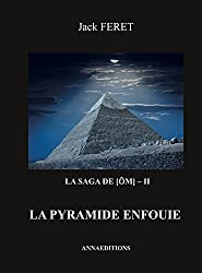 La saga de [Om] - II: La pyramide enfouie