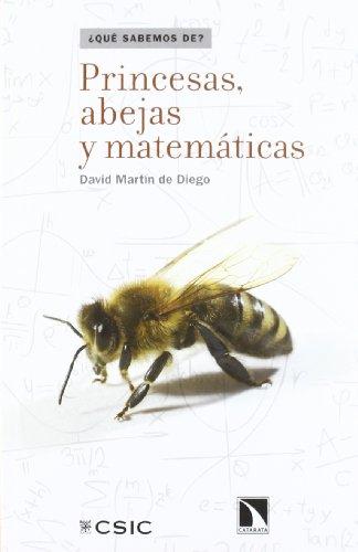 PRINCESAS ABEJAS Y MATEMATICAS por David Martín de Diego