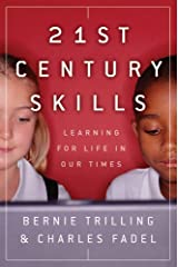 21st Century Skills: Learning for Life in Our Times (English Edition) Kindle Ausgabe