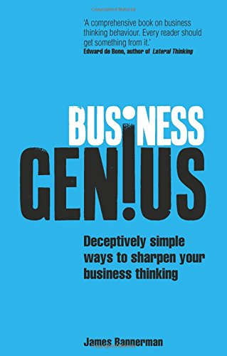 business-genius-deceptively-simple-ways-to-sharpen-your-business-thinking