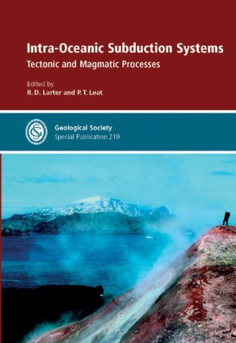 Intra-Oceanic Subduction Systems: Tectonic and Magmatic Processes (Geological Society Special Publication) by R. D. Larter (2003-01-01)