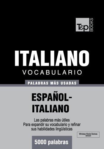 Vocabulario español-italiano - 5000 palabras más usadas (T&P Books) por Andrey Taranov