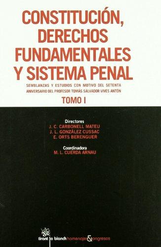 Constitución , Derechos Fundamentales y Sistema Penal 2 tomos