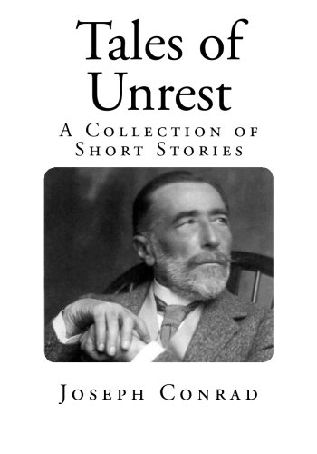 Tales of Unrest: A Collection of Short Stories
