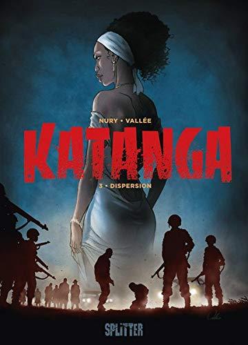 Katanga. Band 3: Dispersion