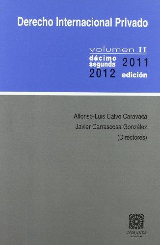 DERECHO INTERNACIONAL PRIVADO VOLÚMEN II. por CALVO
