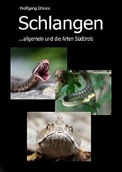 Schlangen - allgemein und die Arten Südtirols