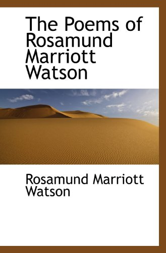 the-poems-of-rosamund-marriott-watson