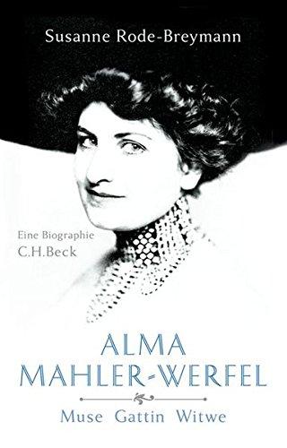 Alma Mahler-Werfel: Muse, Gattin, Witwe