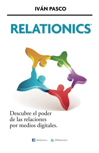 Relationics: Volume 1 por Ivan Pasco