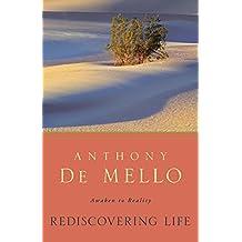 Rediscovering Life: Awaken to Reality