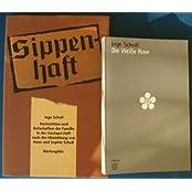 Sippenhaft. Nachrichten und Botschaften der Familie in der Gestapo-Haft, nach der Hinrichtung von Hans und Sophie Scholl.