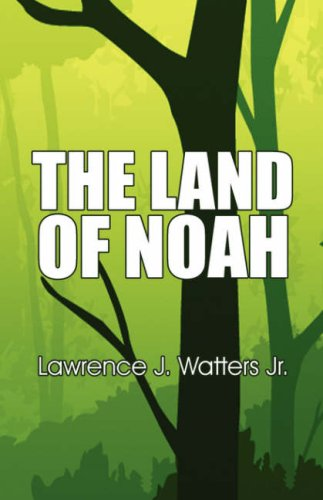 The Land of Noah Cover Image