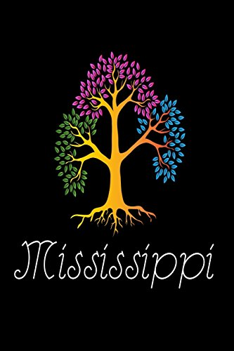 Mississippi State-tree (Mississippi: Tree Of Life MS US State Gift Notebook)