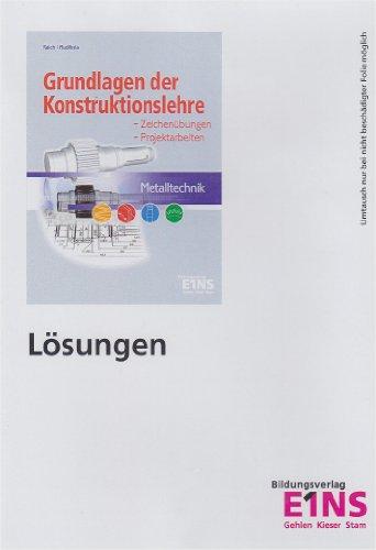 Metalltechnik. Grundlagen der Konstruktionslehre. Lösungen CD-ROM für Windows ab 95. (Lernmaterialien)
