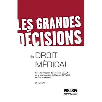 Les Grandes décisions du droit médical, 2ème édition