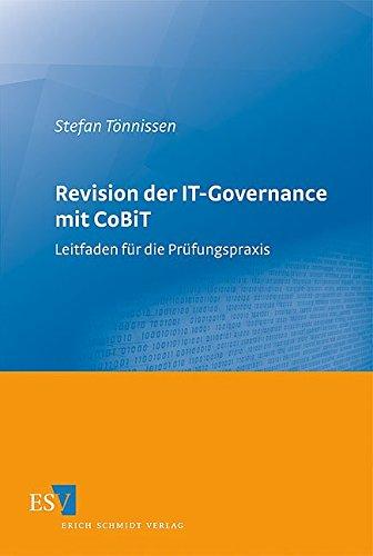 Revision der IT-Governance mit CoBiT: Leitfaden für die Prüfungspraxis